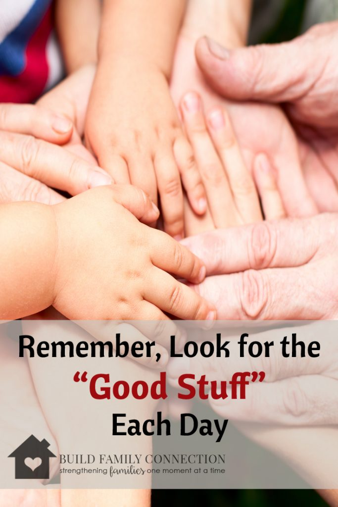 Look for the Good Stuff Each Day