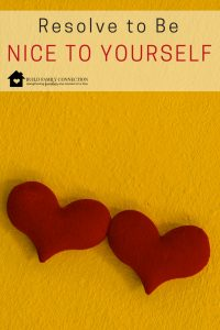 Resolve to Be Nice to Yourself