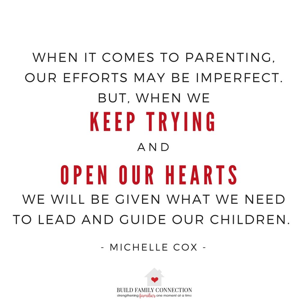 Parenting with an open heart is no small task, but it can be done.  It just might not look like what we may have expected.